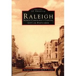 Raleigh: NC's Capital City on Postcards