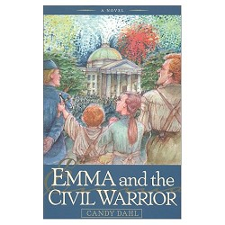 Emma and the Civil Warrior (Hardcover)
