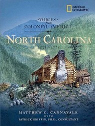 North Carolina: Voices from Colonial America 1524-1776,NATIONAL GEOGRAPHIC,9781426300325