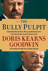 The Bully Pulpit,9781416547877