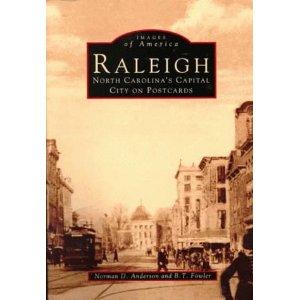 Raleigh: NC's Capital City on Postcards