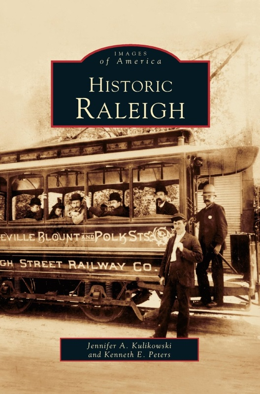 Historic Raleigh,0738514403