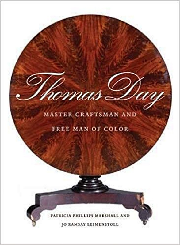 Thomas Day: Master Craftsman & Free Man of Color,9780807833414