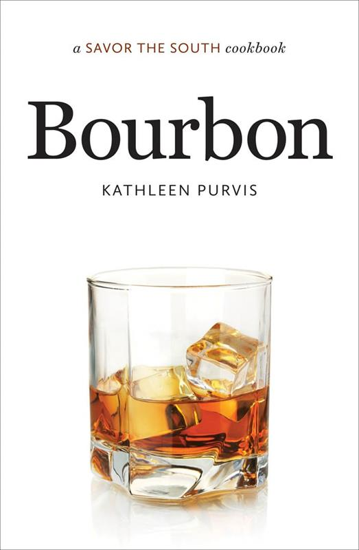 Bourbon: Savor The South,9781469610832