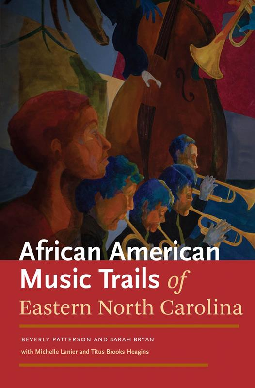 African American Music Trails of Eastern North Carolina,9781469610795