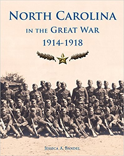 North Carolina in the Great War, 1914-1918,9780865264854