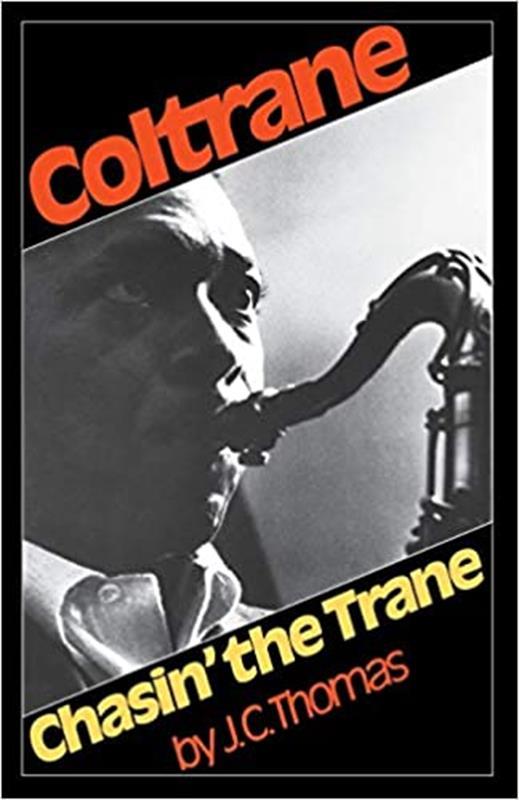 Coltrane: Chasin' The Trane,9780306800436