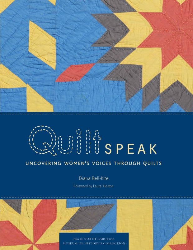 Quilt Speak: Uncovering Women's Voices Through Quilts